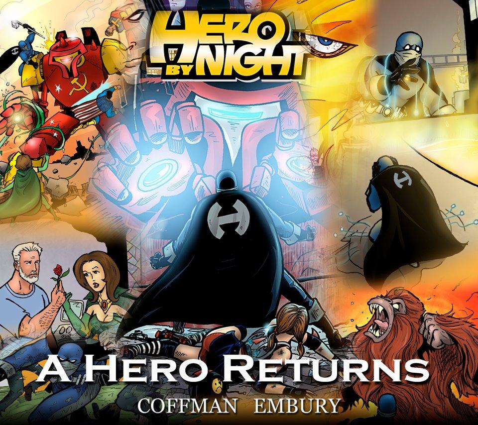 Hero By Night Returns!